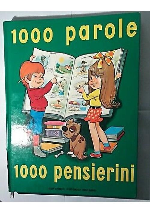 1000 PAROLE 1000 PENSIERINI Ginevra Pellizzari 1969? editrice Piccoli - Marino *