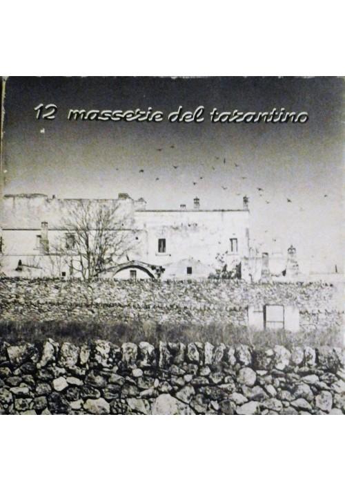 12 MASSERIE DEL TARANTINO 1979 Brizio Grafiche mostra fotografica oggetti rurali