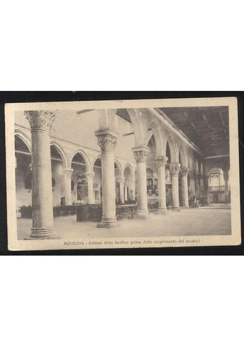 1917 AQUILEIA INTERNO DELLA BASILICA prima dello scoprimento dei mosaici