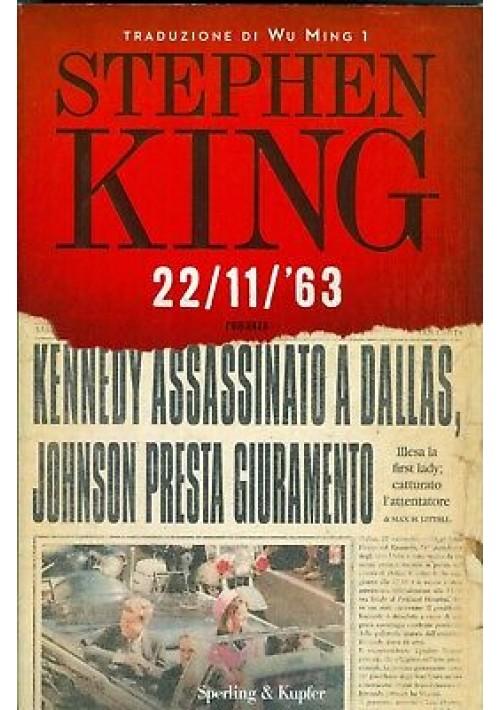 22/11/63 - Stephen King novembre 2011  I edizione Sperling & Kupfer