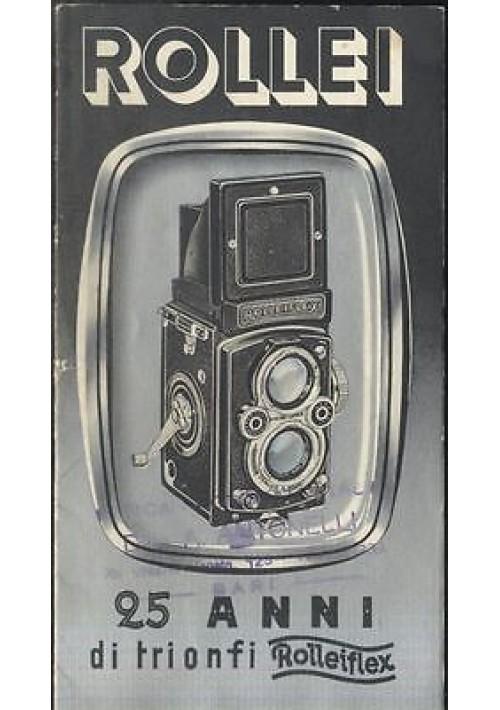 25 anni di trionfi rolleiflex ROLLEI libretto pubblicitario 1955
