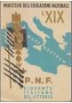 4 Pagelle OPERA BALILLA PNF Ministero Educazione Nazionale 1935-42 Fascismo