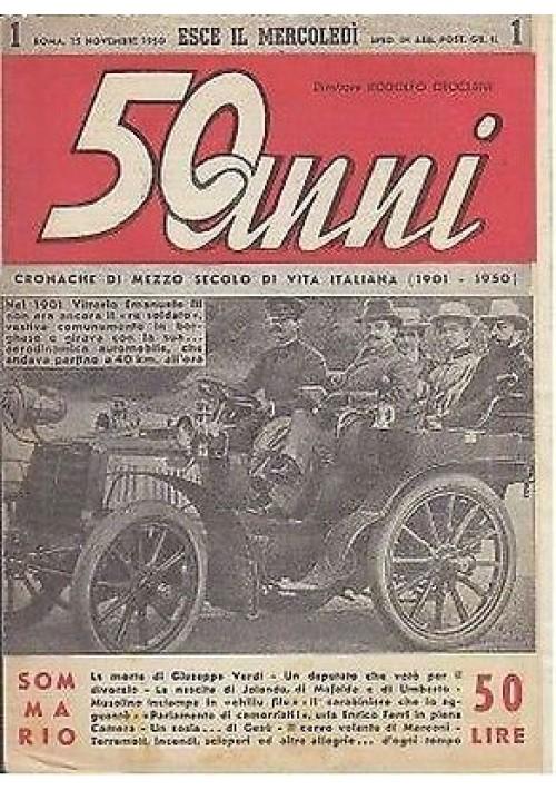 50 ANNI cronache di mezzo secolo di vita italiana  (1901 –  1950) numeri 1 e 3