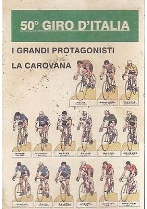 50° GIRO D'ITALIA I GRANDI PROTAGONISTI  CARTOLINA  A COLORI NON VIAGGIATA