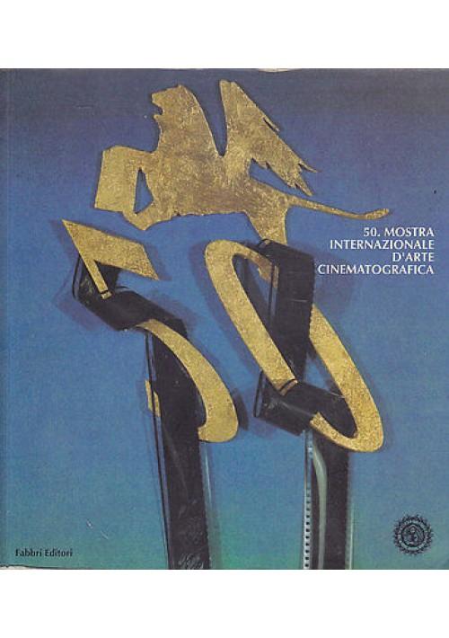 50° MOSTRA D'ARTE CINEMATOGRAFICA Venezia - cinema film Edizioni Biennale 1993