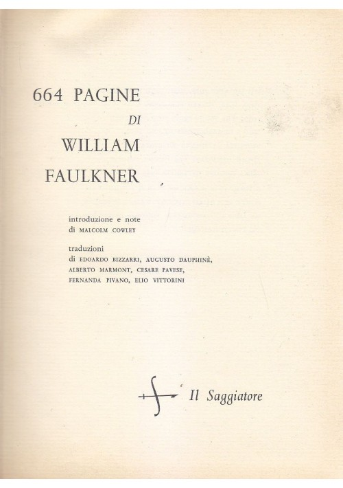 664 PAGINE di William Faulkner 1959 Il Saggiatore editore