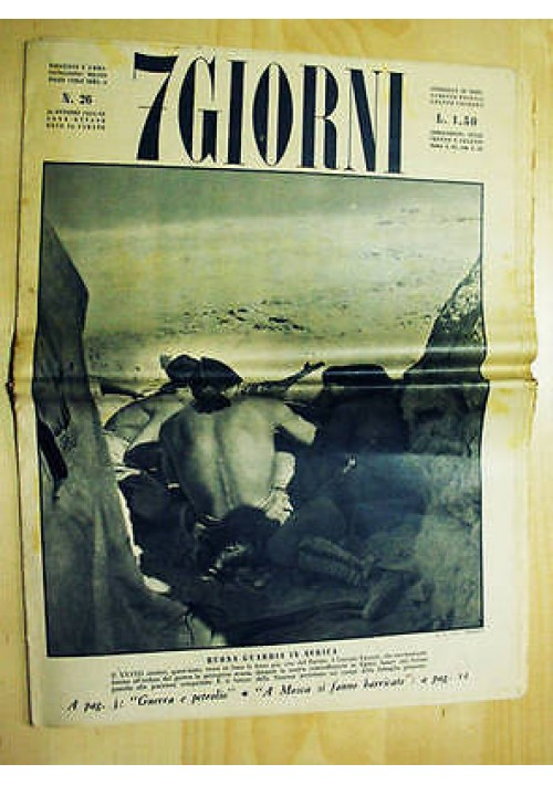 7 giorni - anno VIII n. 26 del 24 ottobre 1942 militaria II guerra mondiale