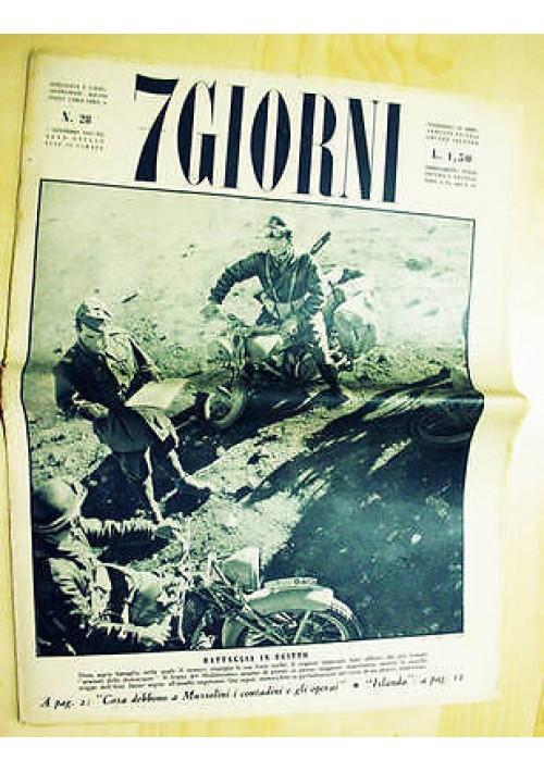 7 giorni - anno VIII n. 28 del 7 novembre 1942 militaria II guerra mondiale