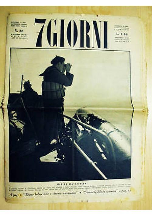 7 giorni - anno VIII n.22 del 26 settembre 1942 . giornale di guerra II WW