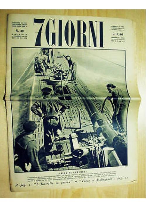 7 giorni - anno VIII n.30 del 21 novembre 1942 - militaria II guerra mondiale