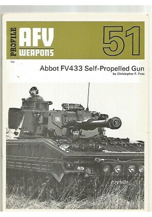 ABBOT FV433 self propelled gun - Foss 1972 AFV WEAPONS profile 51 CARRI ARMATI