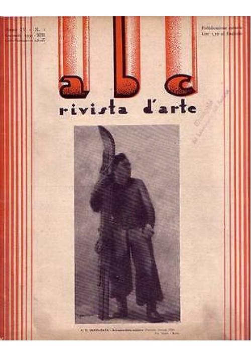 ABC  Rivista d'arte  anno IV n.1 gennaio 1935 Santagata Cabutti Lanino Casalini