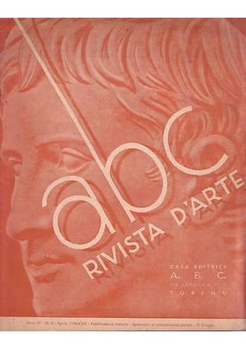 ABC  Rivista d'arte  anno IX n.4 aprile 1940 - Delleani - giovani cartellonisti