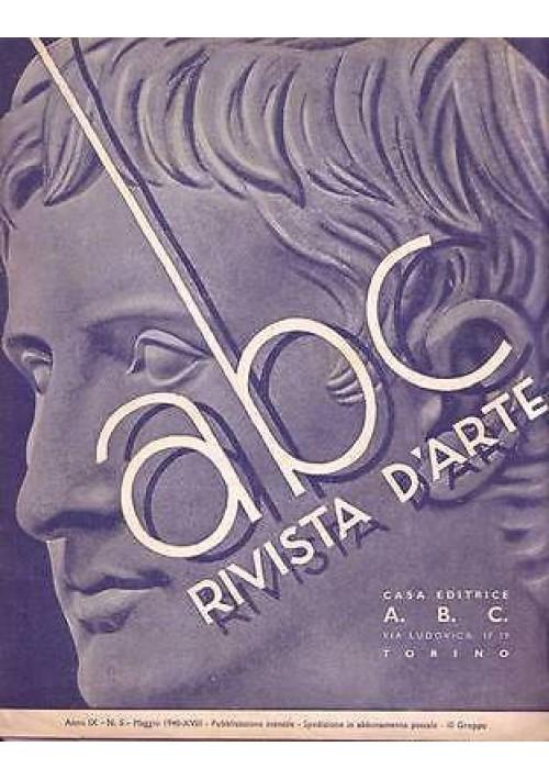 ABC  Rivista d'arte  anno IX n.5 maggio 1940 Archimede Santi Maestro De Gasperi
