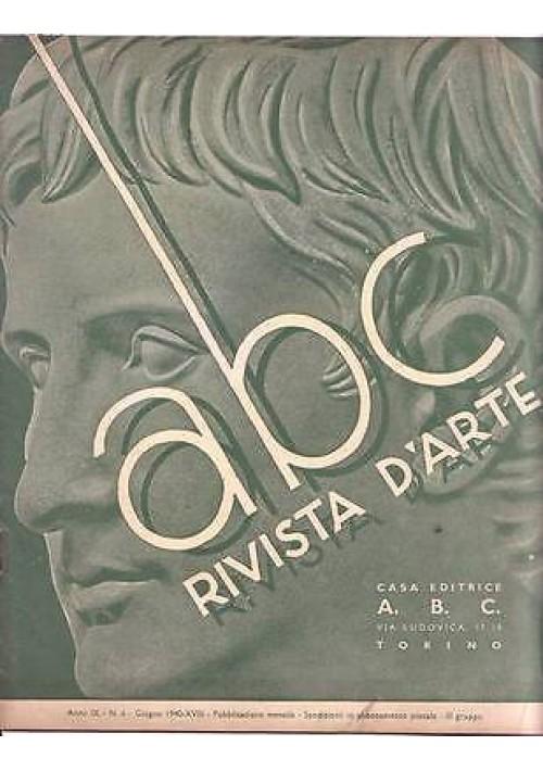 ABC  Rivista d'arte  anno IX n.6 giugno 1940- la fortezza di Momelliano