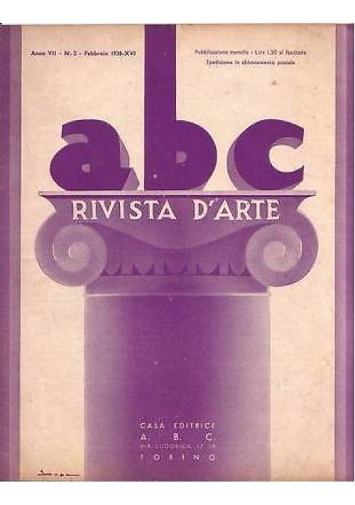 ABC  Rivista d'arte  anno VII n.2 febbraio 1938 Gandolfino di Roreto - Mozzanica