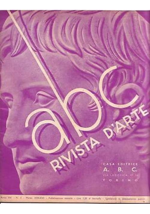 ABC  Rivista d'arte  anno VIII n3 marzo 1939 Luigi Serra - Giovanni Tavallini