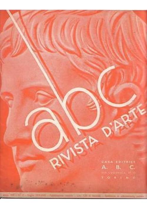 ABC  Rivista d'arte  anno VIII n.7 luglio 1939 Nizza Sabauda nella storia e arte