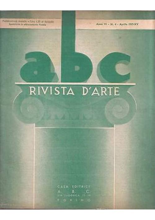 ABC  Rivista d'arte  anno Vi n.4 aprile 1937 Edoardo De Albertis Nina Bassani