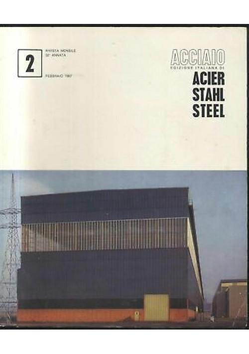 ACCIAIO rivista U. I. S. A. A febbraio 1967 n.2 acier stahl steel applicazioni