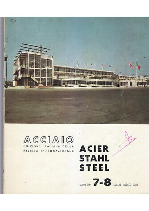ACCIAIO rivista luglio agosto 1959 n.7 8 acier stahl steel - tubi ovalizzati