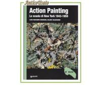 ACTION PAINTING la scuola di New York rivista Art e Dossier MONOGRAFIE Giunti