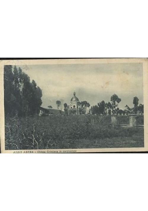 ADDIS ABEBA CHIESA CRISTIANA IN COSTRUZIONE  viaggiata 12/05/1937