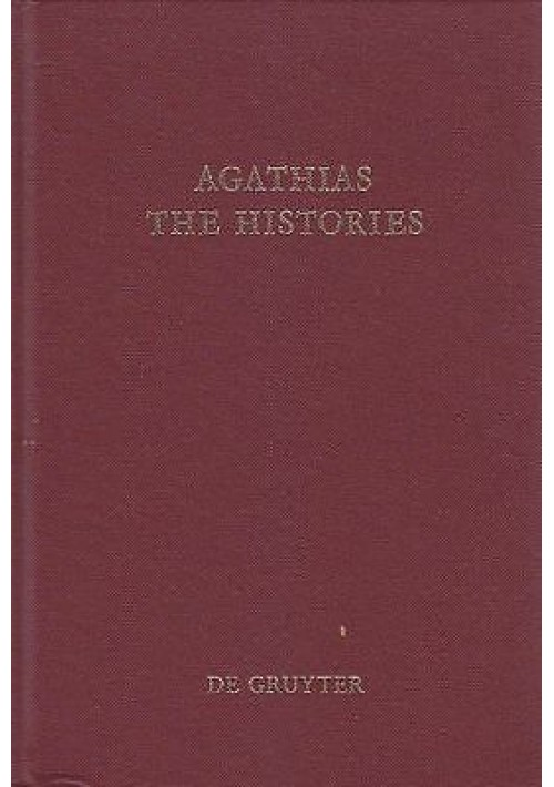 AGATHIAS THE HISTORIES (CORPUS FONTIUM HISTORIAE BYZANTINAE VOL 2A) 1975 RARO!