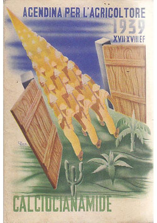 AGENDINA PER L'AGRICOLTORE 1939 Mondadori - Omagio Calciocianamide