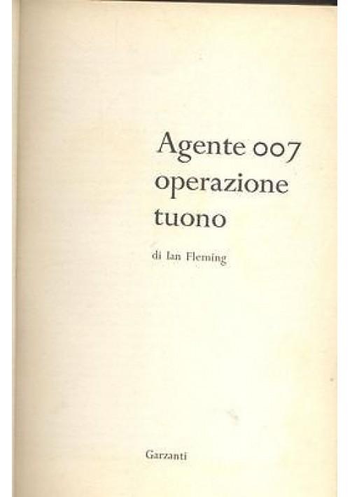 AGENTE 007 OPERAZIONE TUONO di Ian Fleming - James Bond 1965 Garzanti I edizion
