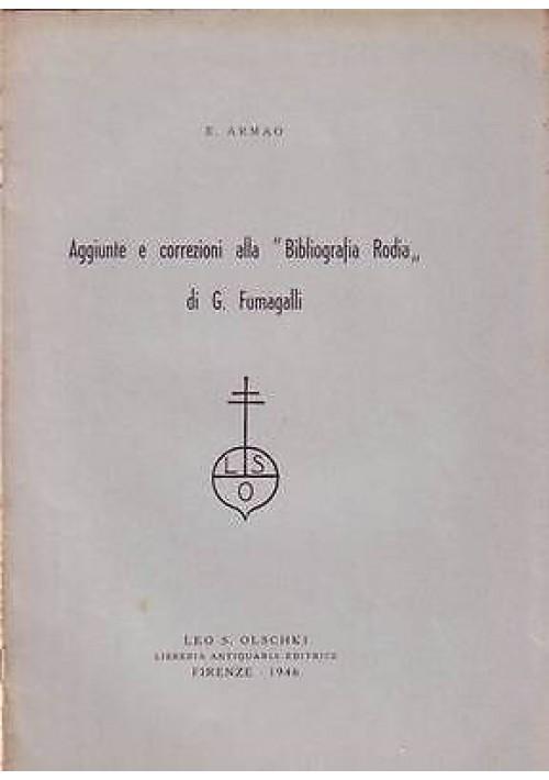 AGGIUNTE E CORREZIONI ALLA BIBLIOGRAFIA RODIA DI G. FUMAGALLI di E. Armao