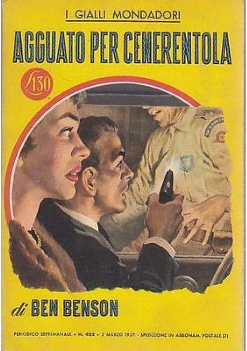 AGGUATO PER CENERENTOLA di Ben Benson 1957 Mondadori n. 422 del 2 marzo 1957