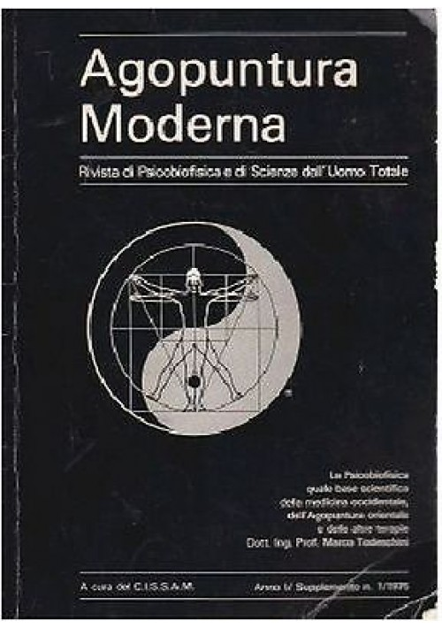 AGOPUNTURA MODERNA rivista di psicobiofisica e di scienze dell'uomo totale