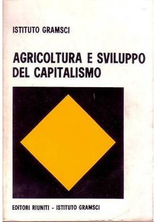 AGRICOLTURA E SVILUPPO DEL CAPITALISMO Atti del convegno Roma 20-22 aprile 1968