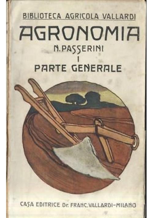 AGRONOMIA volume I parte Generale Napoleone Passerini 1929 Vallardi *