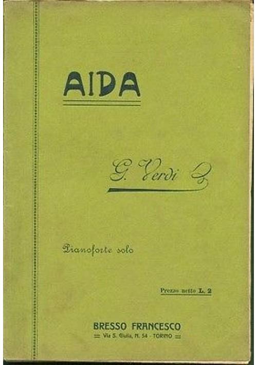 AIDA spartito Pianoforte solo di Giuseppe Verdi editore Bresso Francesco