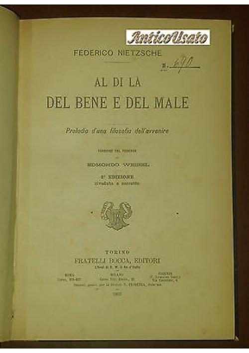 AL DI LÀ DEL BENE E DEL MALE di Federico Nietzsche - Bocca 1902 II edizione