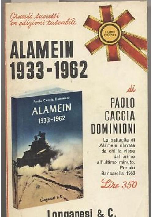 ALAMEIN 1933-1962 2 guerra mondiale Paolo Caccia Dominioni 1966 Longanesi Pocket
