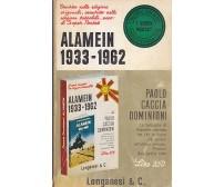 ALAMEIN 1933-1962 di Paolo Caccia Dominioni 1968 Longanesi super pocket