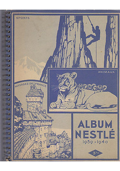 ALBUM NESTLE' 1939 1940 ORIGINALE SPORTS ANIMAUX PAYSAGES con 113 figurine