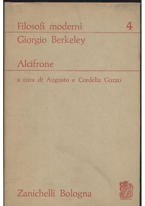 ALCIFRONE di Giorgio Berkeley 1963 Zanichelli editore - filosofi moderni *