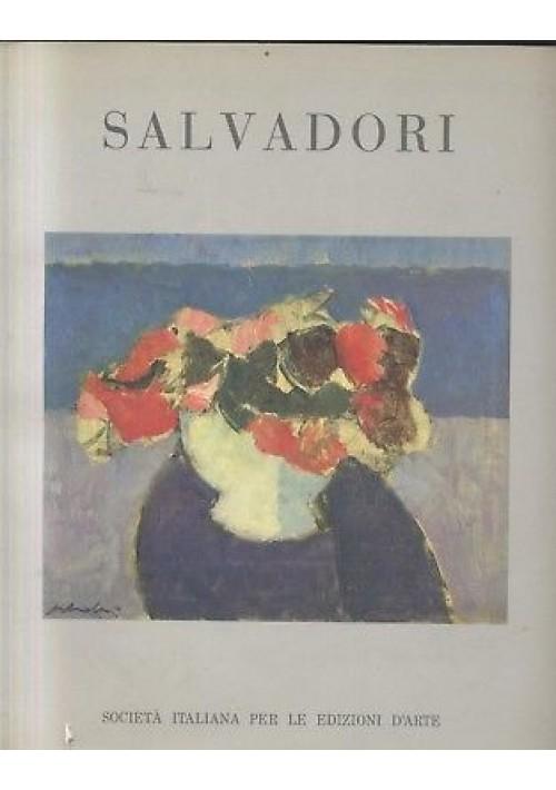 ALDO SALVADORI catalogo mostra palazzo permanente 1991 Società italiana ed. arte