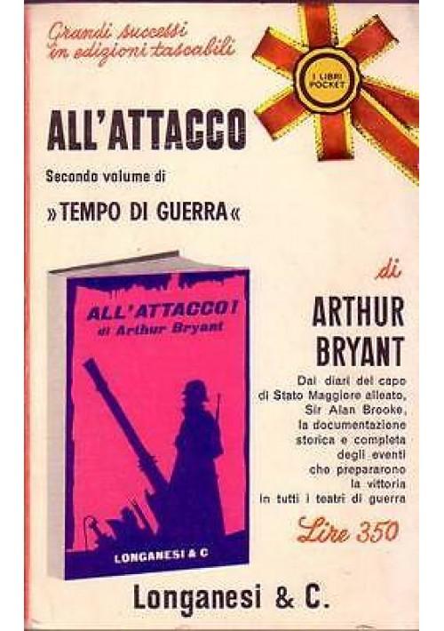 ALL'ATTACCO vol. 2 di Tempo di guerra di Arthur Bryant - Longanesi  1966