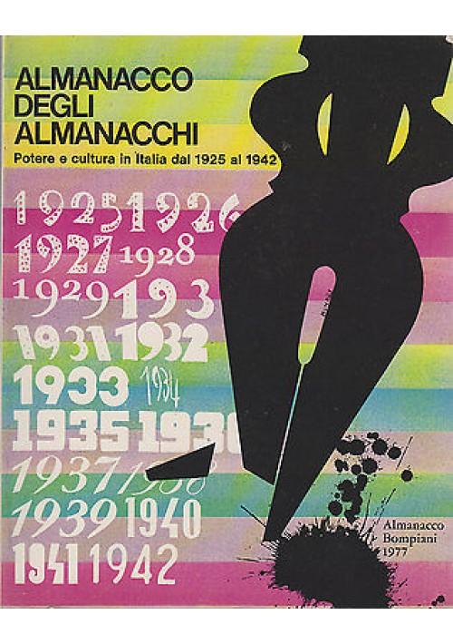 ALMANACCO DEGLI ALMANACCHI  POTERE E CULTURA IN ITALIA DAL 1925 AL 1942