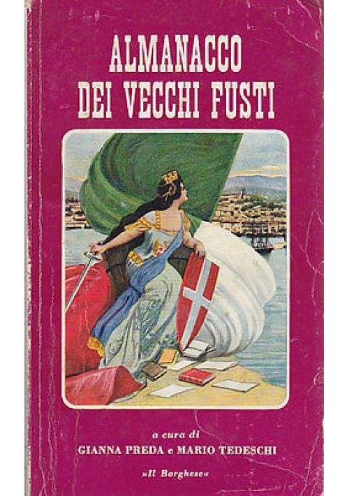 ALMANACCO DEI VECCHI FUSTI 1963 Il borghese a cura di Gianni Preda e Tedeschi