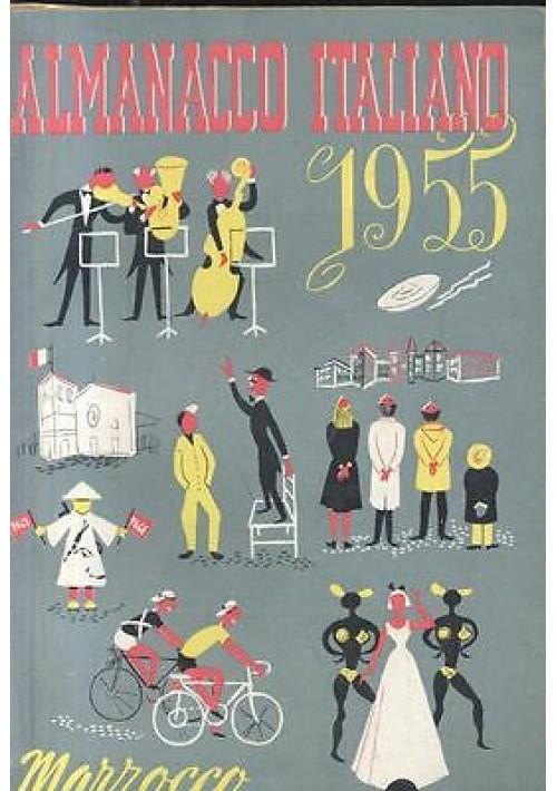 ALMANACCO ITALIANO 1955 MARZOCCO piccola enciclopedia popolare vita pratica