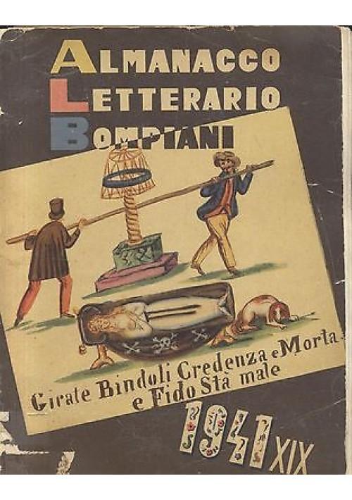 ALMANACCO LETTERARIO BOMPIANI 1941  XVII anno