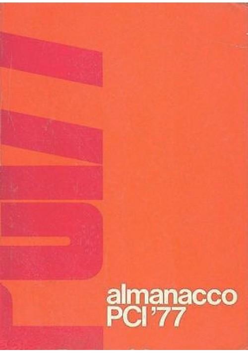 ALMANACCO PCI 1977 almanacco del partito comunista italiano - molte fotografie