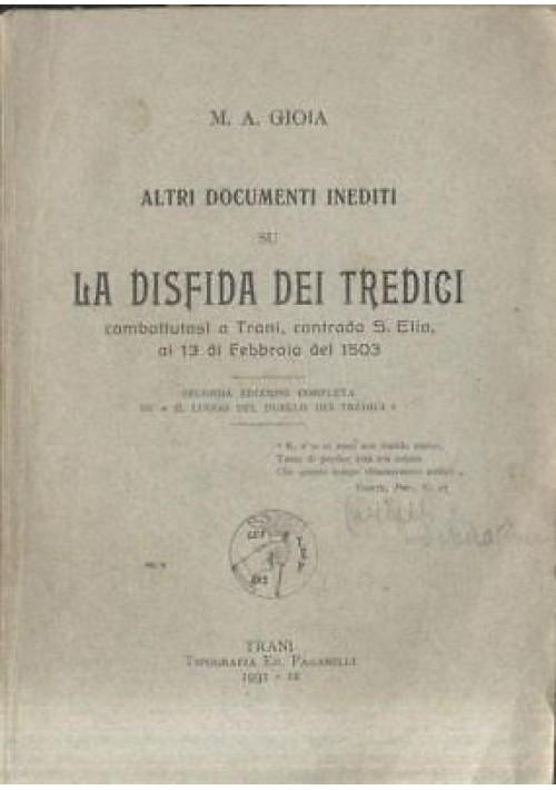 ALTRI DOCUMENTI INEDITI DISFIDA DEI TREDICI Gioia 1931 Paganelli Trani Barletta