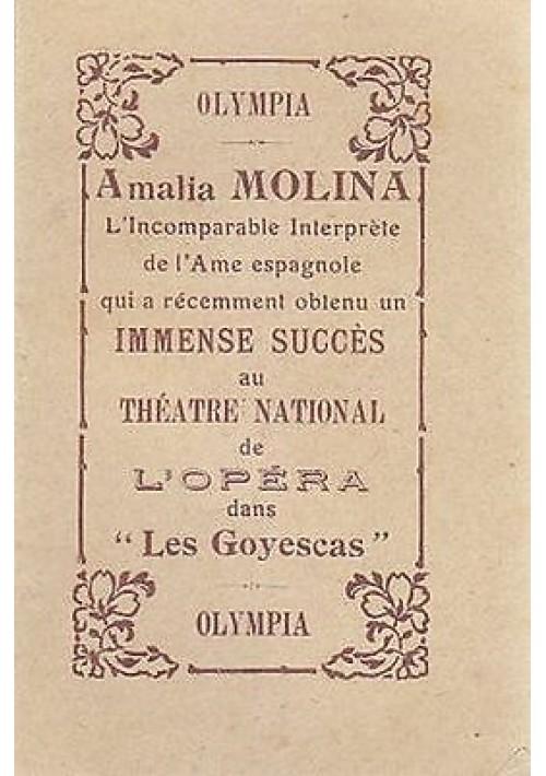 AMALIA MOLINA L'INCOMPARABLE INTERPRETE DEL'AME ESPAGNOLE opuscolo inizi '900